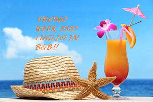 STREPITOSO WEEK-END LUGLIO IN B&B!!